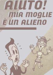 [PDF - Aiuto: mia moglie è un alieno! / Aiuto: mio marito è un alieno! ]